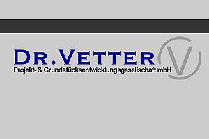Dr. Vetter Projekt- und Grundstücksentw. GmbH